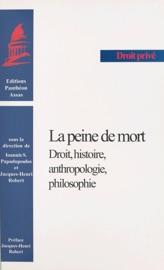 La Peine De Mort Droit Histoire Anthropologie Philosophie