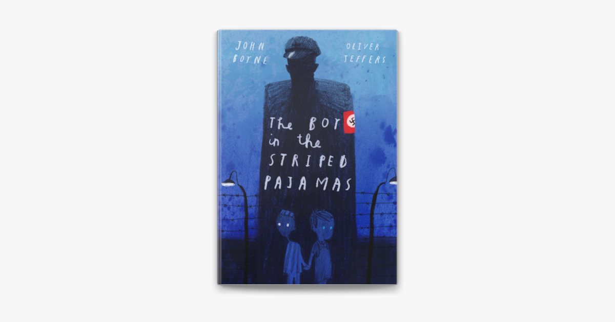 The Boy In The Striped Pajamas Deluxe Illustrated Edition On Apple Books