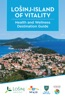 Losinj - Island of Vitality  Health & Wellness Destination Guide