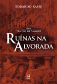 Ruínas na Alvorada Book Cover