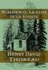 Walden - La Vida en los Bosques