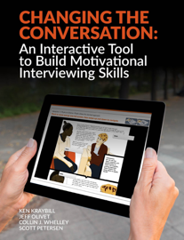 Changing the Conversation: An Interactive Tool to Build Motivational Interviewing Skills
