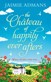 The Chateau of Happily-Ever-Afters PDF Download