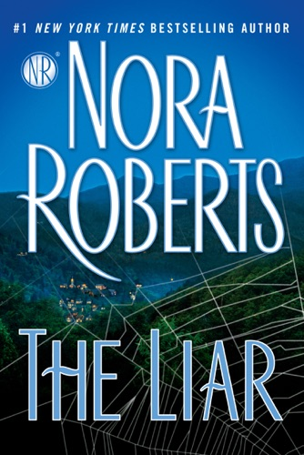 Nora Roberts - The Liar