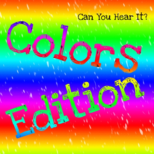 Can You Hear It? Colors Edition