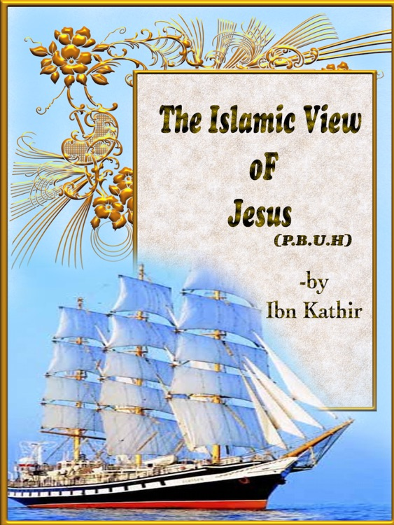 The islamic view of Jesus ( P.B.U.H ) for ipad