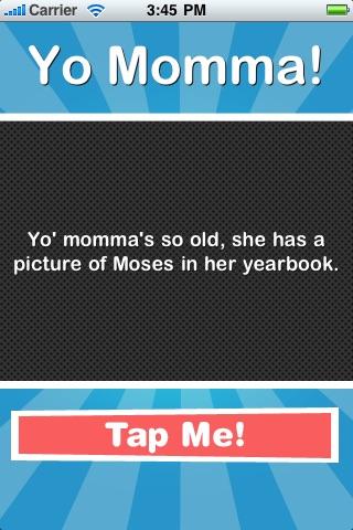 Yo Momma's so...