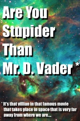 Are you Stupider Than Darth Vader? screenshot 1