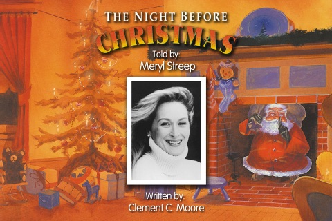The Night Before Christmas, told by Meryl Streep