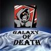 GALAXY OF DEATH
