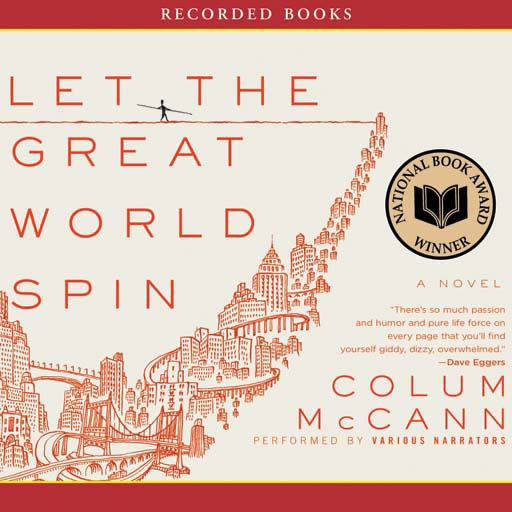 Let the Great World Spin (Audiobook)