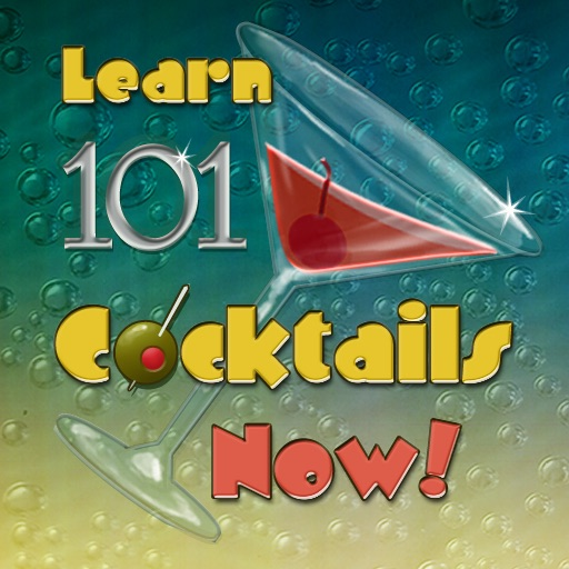 Learn 101 Cocktails Now!