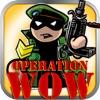 Operation wow HD - iPadアプリ