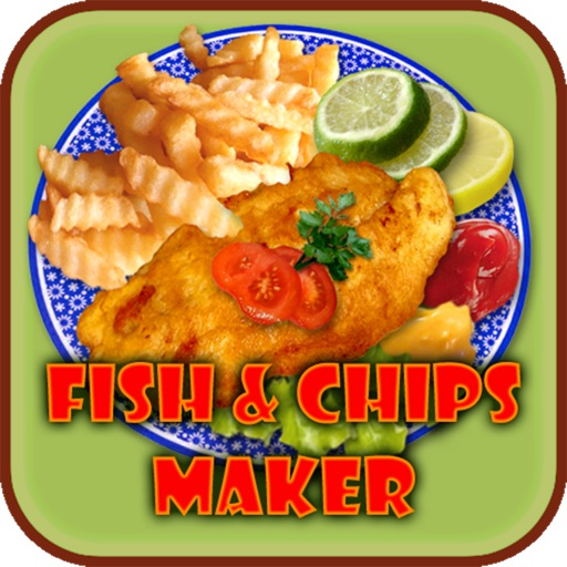 Fish & Chips - Maker