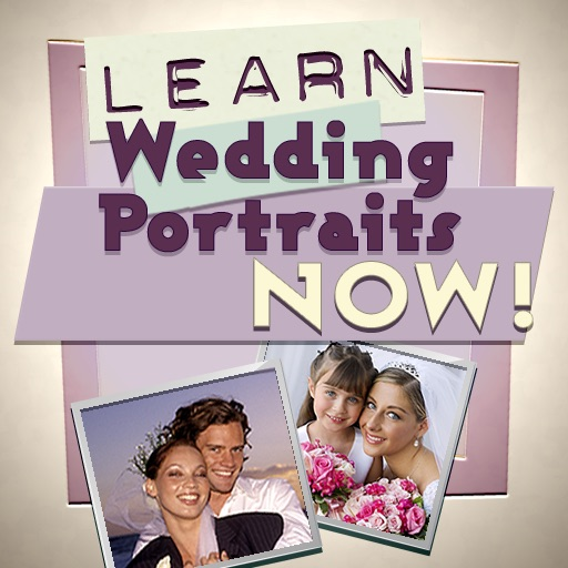Learn Wedding Portraits Now!
