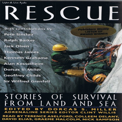 Rescue: Stories of Survival From Land and Sea (Audiobook)
