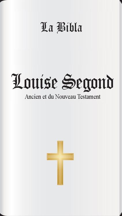 La Bible (Louise segond) + Audio