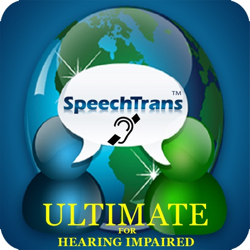 SpeechTrans Ultimate For Hearing Impaired Powered By Nuance