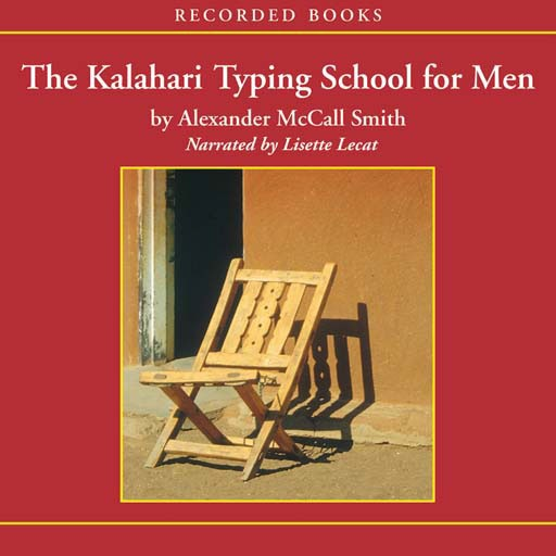 The Kalahari Typing School for Men (Audiobook)