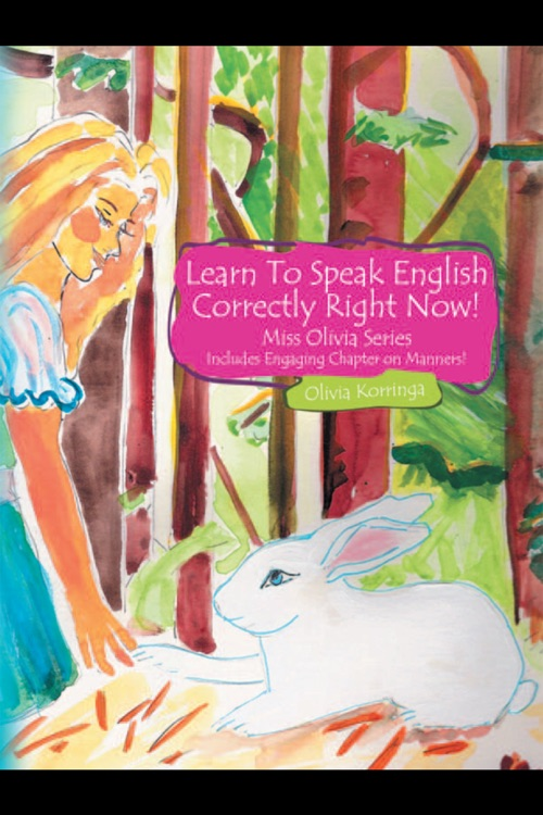 Learn To Speak English Correctly Right Now!