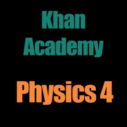 Khan Academy: Physics 4