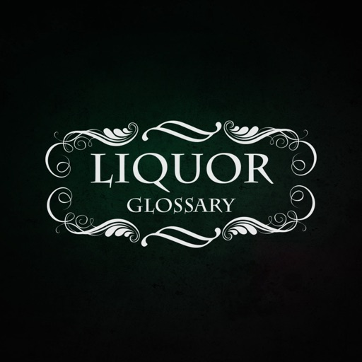 Liquor Glossary