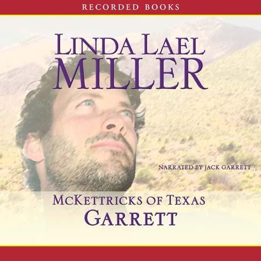 McKettricks of Texas: Garrett (Audiobook)