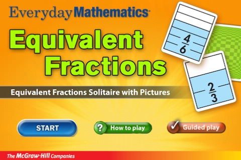 Everyday Mathematics® Equivalent Fractions™