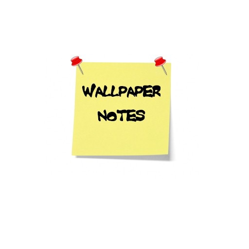 Wallpaper Notes