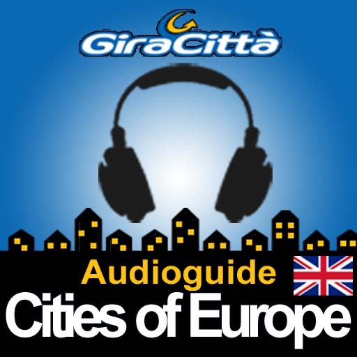 Cities of Europe - Giracittà Audioguide