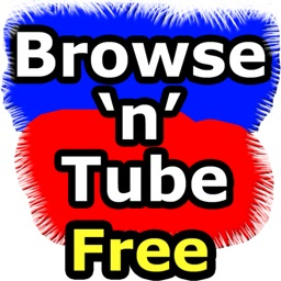 Browse and Tube Free