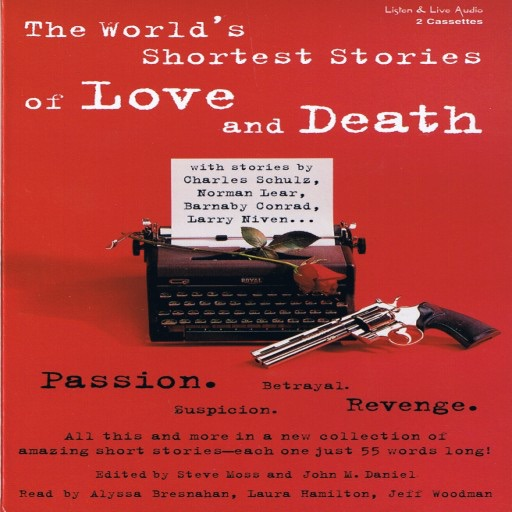 The World's Shortest Stories of Love and Death (Audiobook)