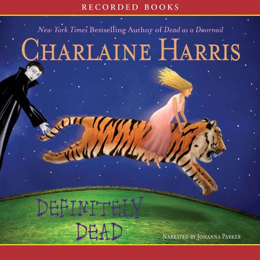Definitely Dead: A Sookie Stackhouse Novel (Audiobook)