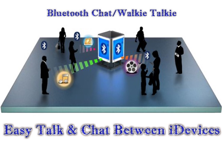 Bluetooth Chat / Walkie Talkie