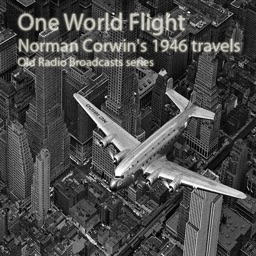 Norman Corwin's One World Flight (1946) (Old Time Radio Shows)