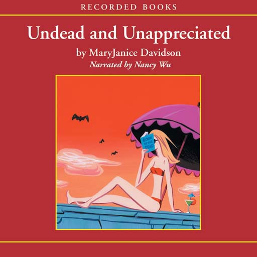 Undead and Unappreciated (Audiobook)