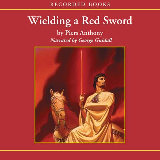Wielding a Red Sword: Book 4 of Incarnations of Immortality (Audiobook)