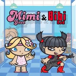 Mimi Good & Bibi Bad