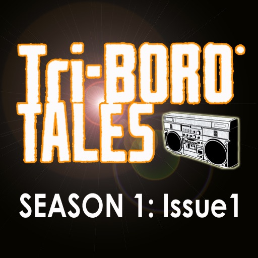 Triboro Tales - Season 1 Issue 1