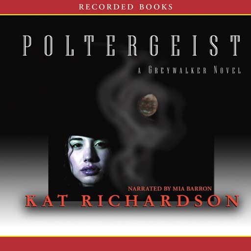 Poltergeist: A Greywalker Novel (Audiobook)
