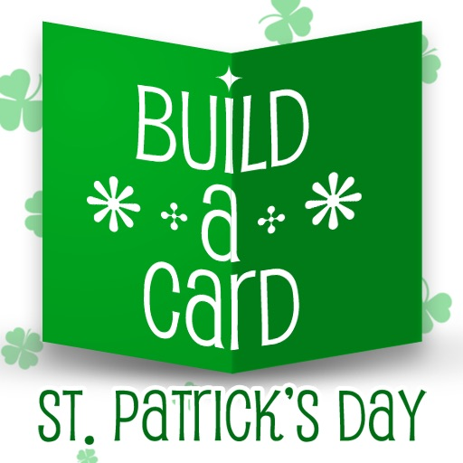 Build-a-Card: St Patrick's Day