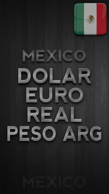 MEXICO. Cotización del Dólar, Euro, Real y Peso Argentino screenshot-3
