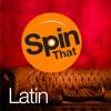 Spin That Latin
