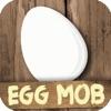 卵のモブ - キャッチし、ハッチEggies