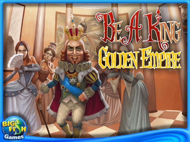 Be a King: Golden Empire HD