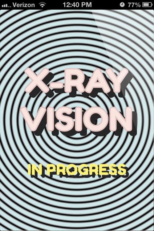 X-Ray Vision! screenshot-3