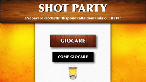 Shot party - Il tuo gioco dei cicchetti
