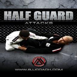 Half Guard BJJ Best Attacks - Brazilian Jiu Jitsu