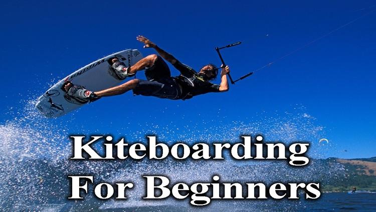 Kiteboarding For Beginners