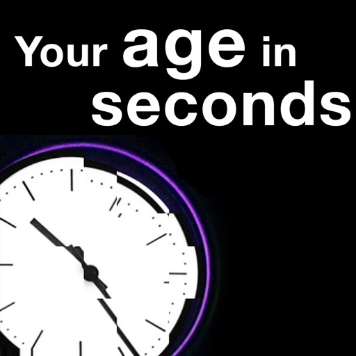 Your Age in Seconds iOS App